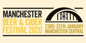 Manchester Beer Festival running from Thursday 23rd January 2020 to Saturday 25th January 2020